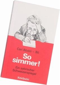 Bild von Böckli Carl: Bö - So simmer!