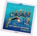 Bild von Eisenmann Orlando: Ein Schweizer Europajahr - so oder so