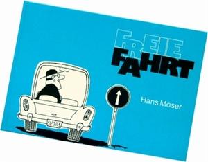 Bild von Moser Hans: Freie Fahrt