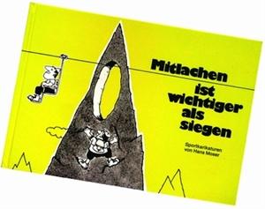 Bild von Moser Hans: Mitlachen ist wichtiger als siegen
