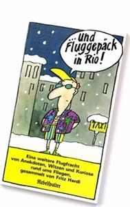 Bild von Herdi Fritz: ... und Fluggepäck in Rio!