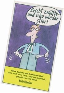 Bild von Herdi Fritz: Erscht zwölfte - und scho wieder stier!