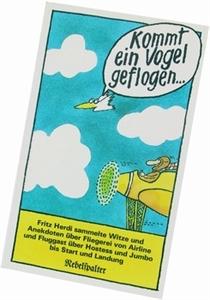 Bild von Herdi Fritz: Kommt ein Vogel geflogen ...