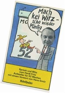 Bild von Herdi Fritz: Mach kei Witz - scho wieder Mäntig
