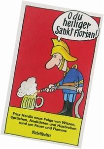 Bild von Herdi Fritz: O du heiliger Sankt Florian!