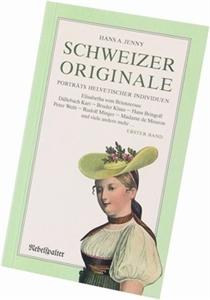 Bild von Jenny Hans A.: Schweizer Originale Bd. 1
