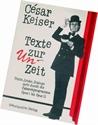 Bild von Keiser César: Texte zur Un-Zeit