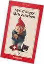 Bild von Moser Jürg: Wo Zwerge sich erheben.